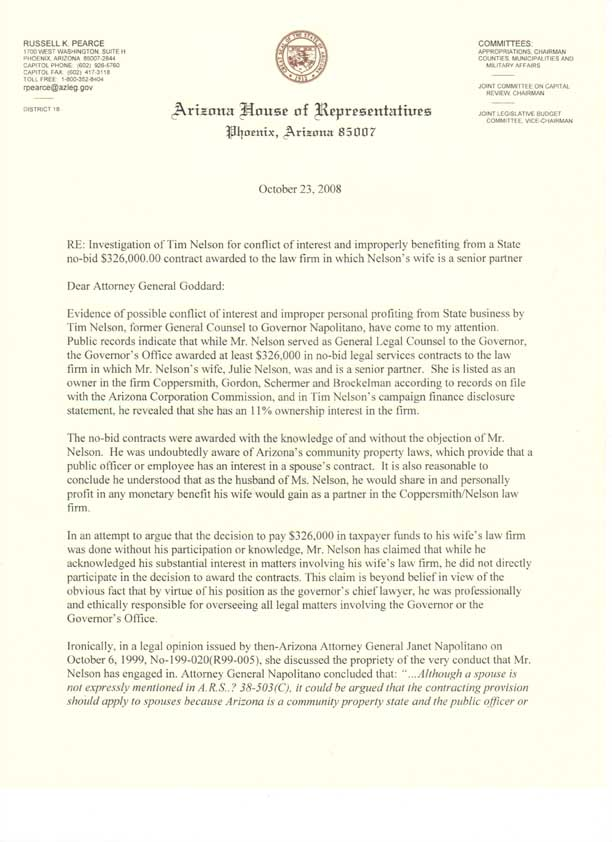 Arizona State Representative Russell Pearce's letter to Attorney General Terry Goddard asking for an investigation into a no-bid contract awarded by the Governor's Office to the firm where Maricopa County Attorney candidate Tim Nelson's wife is a partner